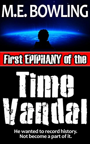 First Epiphany Of The Time Vandal