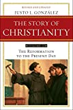 The Story of Christianity, Vol. 2: The