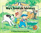 Mop's Mountain Adventure, Martine Schaap and Alex De Wolf, 1577688813