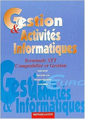 En ligne téléchargement Gestion & Activités Informatiques Terminale STT epub, pdf