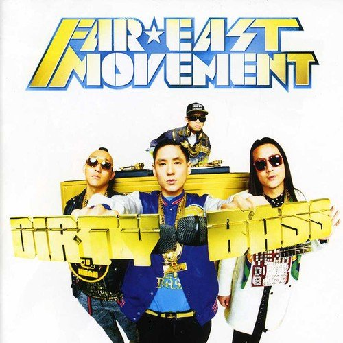 Far East Movement - Dirty Bass International Edition - Zortam Music