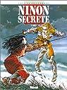 Ninon secrète, tome 1 : Duels par Cothias