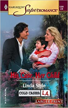 Book His Case, Her Child (Cold Cases L.A.)