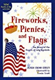 Fireworks, Picnics, and Flags, James Cross Giblin, 061809654X