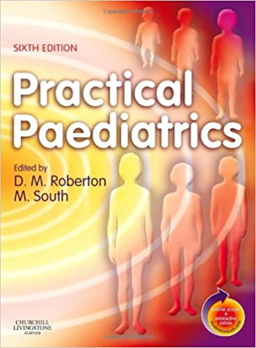 Practical Paediatrics: With STUDENT CONSULT Online Access, 7e