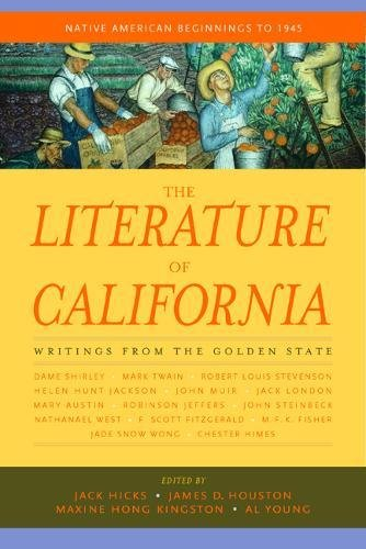 The Literature of California, Volume 1: Native American Beginnings to 1945 - Heartland Directors
