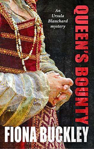 Queen's Bounty (Ursula Blanchard Book 10)
