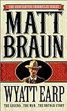 Wyatt Earp, Matt Braun, 0312953259