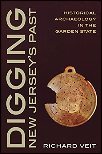 Book Digging New Jersey's Past: Historical Archaeology in the Garden State