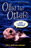 Ollie the Otter, Kelly Alan Williamson, 0970646704