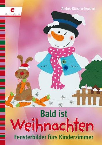 Bald ist Weihnachten: Fensterbilder fürs Kinderzimmer