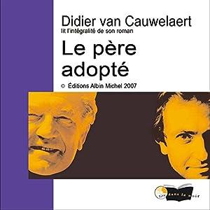 Le père adopté | Livre audio