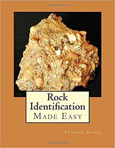 Rock Identification Made Easy: Patrick Nurre: 9781505657197