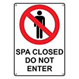 Weatherproof Plastic Vertical Spa Closed Do Not Enter Sign with English Text and Symbol