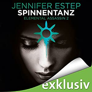 Spinnentanz (Elemental Assassin 2) Hörbuch
