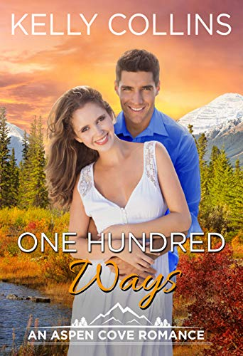 (One Hundred Ways (An Aspen Cove Romance Book 8))