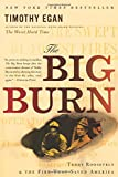 The Big Burn, Timothy Egan, 0547394608