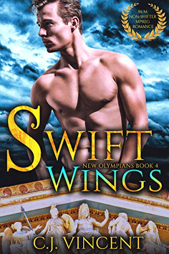Swift Wings: A M/M Non-shifter MPREG Romance (New Olympians Book 4)