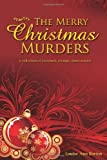 The Merry Christmas Murders, Louise Barton, 145632943X