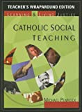 Catholic Social Teaching, Michael Pennock, 1594711038