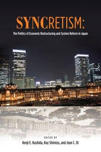 Download Syncretism: The Politics of Economic Restructuring and System Reform in Japan ebook