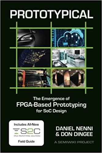 Book Prototypical: The Emergence of FPGA-Based Prototyping for SoC Design