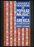 Lissauer's Encyclopedia of Popular Music in America, Robert Lissauer, 1557780153