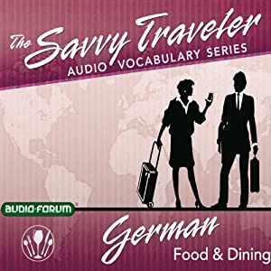 The Savvy Traveler: German Food & Dining Audiobook