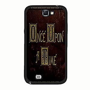 Once Upon A Time Case Classical Design Once Upon A Time Phone Case Protective Shell Cover for Samsung Galaxy Note 2 N7100 Once Upon A Time Cool Solid