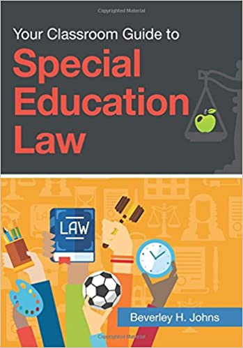 Significant Special Education Legal >> Amazon Com Your Classroom Guide To Special Education Law