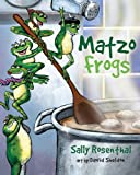 Matzo Frogs, Sally Rosenthal, 1588383024