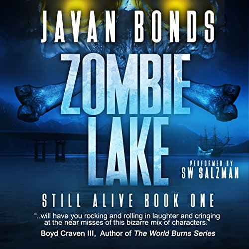 Zombie Lake: Still Alive Series, Book One by If I Only Had A Monkey Publishing