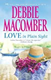 Love in Plain Sight, Debbie Macomber, 0778314138