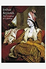Joshua Reynolds: The Creation of Celebrity