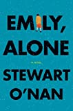 Emily, Alone by Stewart O'Nan front cover