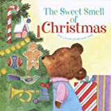 Sweet Smell of Christmas, Patricia M. Scarry, 0307135276