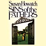 Sins of the Fathers | Susan Howatch