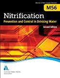 Nitrification Prevention and Control in Drinking Water,M56, American Water Works Association, 1583219358