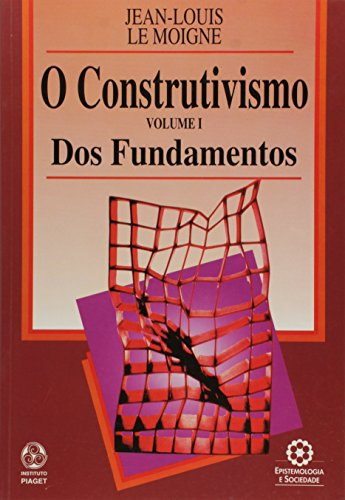 O Construtivismo I