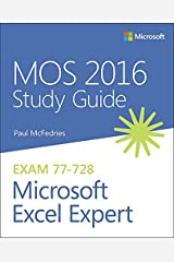 MOS 2016 Study Guide for Microsoft Excel Expert (MOS Study Guide) Kindle Edition