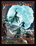 img - for Legendary Planet: To Worlds Unknown (5th Edition) (Legendary Planet (5th Edition)) (Volume 2) book / textbook / text book