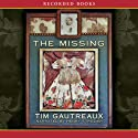 The Missing Audiobook by Tim Gautreaux Narrated by Henry Strozier