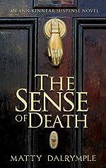 The Sense of Death: An Ann Kinnear Suspense Novel (The Ann Kinnear Suspense Novels Book 1)