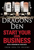 Book Review: Dragons Den – Start Your Own Business by Rus Slater