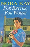 For Better ,for Worse, Nora Kay, 0340768304