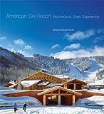 American Ski Resort, Margaret Supplee Smith, 0806142952