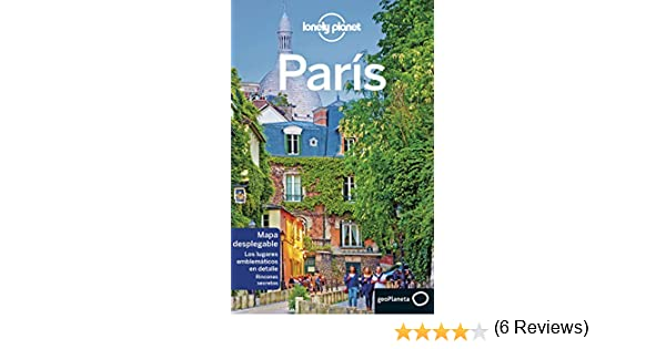 París 7 (Guías de Ciudad Lonely Planet): Amazon.es: Le Nevez, Catherine, Pitts, Christopher, Williams, Nicola, García Barriuso, Elena: Libros