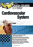 Crash Course Cardiovascular System Updated Print + E-Book Edition, 4e