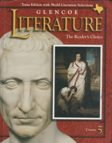 Glencoe Literature the Readers Choice Course 5 (Texas Edition with World Literature Selections) pdf