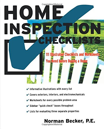 Home Inspection Checklists: 111 Illustrated Checklists and Worksheets You Need Before Buying a Home